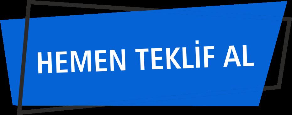 TEKLİF AL